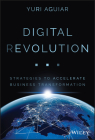 Digital (R)Evolution: Strategies to Accelerate Business Transformation Cover Image