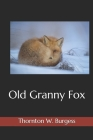 Old Granny Fox(Illustrated) Cover Image