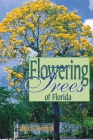 Flowering Trees of Florida Cover Image