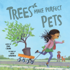 Trees Make Perfect Pets Cover Image