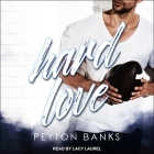 Hard Love Lib/E Cover Image