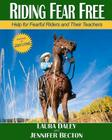 Riding Fear Free: Help for Fearful Riders and Their Teachers Cover Image