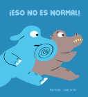 ¡Eso No Es Normal! Cover Image