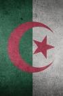Carnet de notes: Drapeau d'Algérie - 120 Pages Avec Papier Ligné Petit Format (15.24 x 22.86 cm) Cover Image