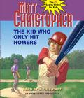 The Kid Who Only Hit Homers Cover Image