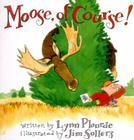 Moose, of Course! Cover Image