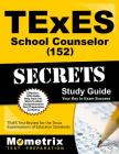 TExES (152) School Counselor Exam Secrets Study Guide: TExES Test Review for the Texas Examinations of Educator Standards Cover Image