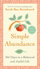 Simple Abundance: 365 Days to a Balanced and Joyful Life Cover Image