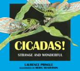 Cicadas!: Strange and Wonderful Cover Image