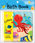 Colors: Under the Sea (My Bath Book) Cover Image
