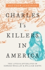Charles I's Killers in America: The Lives and Afterlives of Edward Whalley and William Goffe Cover Image