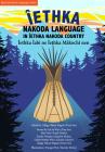 Iethka: Stoney Language in Stoney Country: ?Ethka ?Abi Ne ?Ethka M?koc? Nen Cover Image