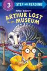 Arthur Lost in the Museum (Step into Reading) Cover Image