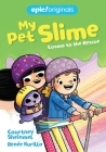 Cosmo to the Rescue (My Pet Slime Book 2) Cover Image
