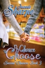 A Chance to Choose: A Second Chances Novel Cover Image