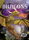 Dragons (Mythical Creatures) Cover Image
