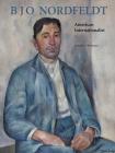 B. J. O. Nordfeldt: American Internationalist Cover Image