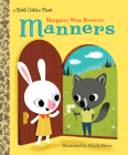 Margaret Wise Brown's Manners (Little Golden Book) Cover Image
