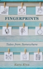 Fingerprints: Tales from Somewhere Cover Image
