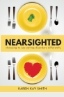 Nearsighted Choosing to See Eating Disorders Differently Cover Image