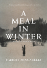 A Meal in Winter: A Novel of World War II Cover Image