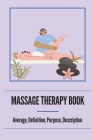 Massage Therapy Book: Average, Definition, Purpose, Description: Neuromuscular Therapy Techniques Cover Image