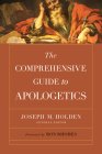The Comprehensive Guide to Apologetics Cover Image