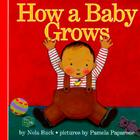 How a Baby Grows Cover Image