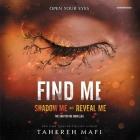 Find Me (Shatter Me) Cover Image