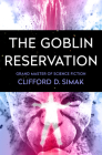 The Goblin Reservation Cover Image