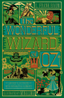 The Wonderful Wizard of Oz Interactive (MinaLima Edition): (Illustrated with Interactive Elements) Cover Image