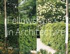 Fellowships in Architecture Cover Image