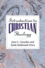 Introduction to Christian Theology Cover Image