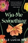 Win Me Something Cover Image