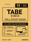Tabe 11 & 12 Full Study Guide 2nd Edition: Complete Subject Review with Online Video Lessons, 4 Full Length Practice Tests Book + Online, 750 Realisti Cover Image