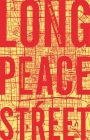 Long Peace Street: A Walk in Modern China Cover Image