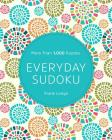 Everyday Sudoku: More Than 1,000 Puzzles Cover Image