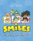 Smiles: Say It With A Smile! Cover Image