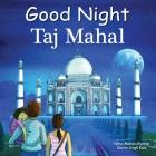 Good Night Taj Mahal (Good Night Our World) Cover Image