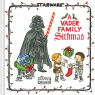 Star Wars: A Vader Family Sithmas Cover Image