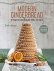 Modern Gingerbread: 15 inspiring new ideas for bakes and cakes Cover Image