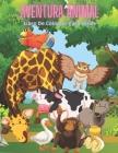 AVENTURA ANIMAL - Libro De Colorear Para Niños Cover Image