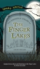 Ghostly Tales of the Finger Lakes Cover Image