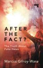 After the Fact?: The Truth about Fake News Cover Image