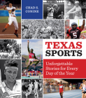 Texas Sports: Unforgettable Stories for Every Day of the Year Cover Image