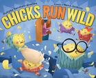 Chicks Run Wild Cover Image
