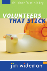 Children's Ministry Volunteers That Stick Cover Image