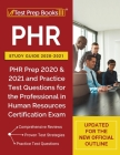 PHR Study Guide 2020-2021: PHR Prep 2020 and 2021 and Practice Test Questions for the Professional in Human Resources Certification Exam [Updated Cover Image