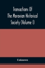 Transactions Of The Moravian Historical Society (Volume I) Cover Image