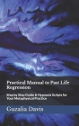 Practical Manual to Past Life Regression: Step by Step Guide & Hypnosis Scripts for Your Metaphysical Practice Cover Image